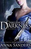 Challenged by Darkness (An Urban Fantasy Novel) (Befallen Tides series Book 2)