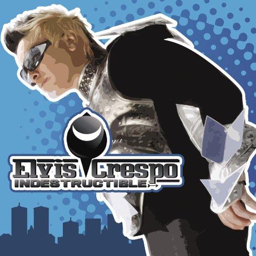 Elvis Crespo - Indestructible - Zortam Music