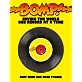 Bomp!: Saving the World One Record at a Time ~ Suzy Shaw