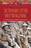 img - for Dictionary of the First World War (Pen & Sword Military Classics) book / textbook / text book