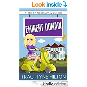 Eminent Domain (The Mitzy Neuhaus Mysteries, a Cozy Christian Collection (Book 2))