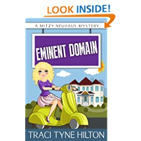 Eminent Domain: A Mitzy Neuhaus Mystery (A Mitzy Neuhaus Mystery  Book 2)