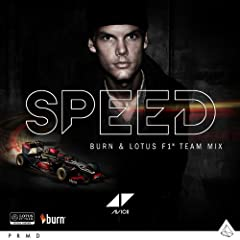 Speed (Burn & Lotus F1 Team Mix)