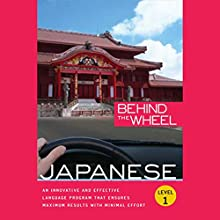 Behind the Wheel - Japanese 1 Audiobook by Mark Frobose