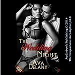 The Wedding Night | Ava Delany
