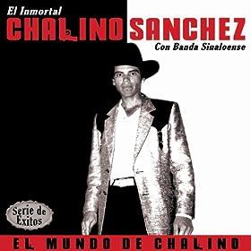 Amazon.com: El Mundo de Chalino - Serie Exitos: Chalino Sanchez: MP3