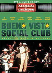 Music Makers: Buena Vista Social Club