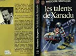 Les Talents De Xanadu - The Worlds Of...