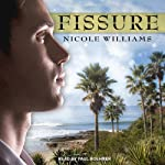Fissure: Patrick Chronicles, Book 1 (       UNABRIDGED) by Nicole Williams Narrated by Paul Boehmer
