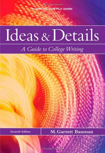 Ideas & Details, 2009 MLA Update Edition (2009 MLA...