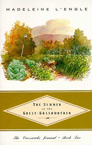 The Summer of the Great-Grandmother (Crosswicks Journal), L'Engle, Madeleine