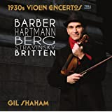 1930s Violin Concertos, Vol. 1: Barber, Berg, Hartmann, Stravinsky, Britten