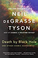 Death by Black Hole - and Other Cosmic Quandaries