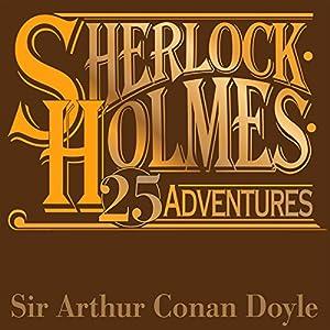 Sherlock Holmes: 25 Great Adventures Audiobook
