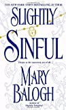 Slightly Sinful (0440236606) by Balogh, Mary
