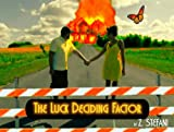 img - for The Luck Deciding Factor book / textbook / text book