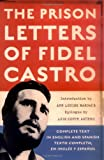 img - for The Prison Letters of Fidel Castro book / textbook / text book