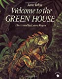 Welcome to the Green House (0698114450) by Yolen, Jane / Regan, Laura (Illustrator)