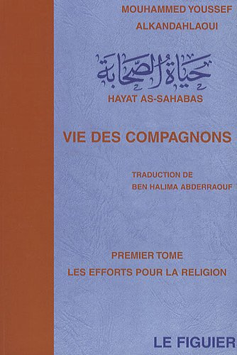 [Multi]  La vie des compagnons (Hayat As-sahabas) integral