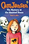Cam Jansen: The Mystery at the Haunte...