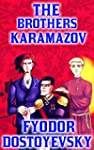 The Brothers Karamazov: By Fyodor Dos...