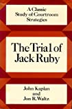 img - for The Trial of Jack Ruby: A Classic Study of Courtroom Strategies book / textbook / text book