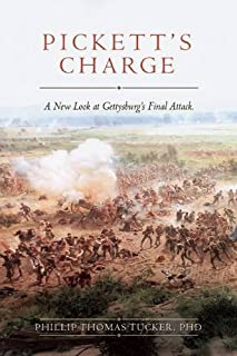 Book Cover: Pickett's Charge: A New Look at Gettysburg's Final Attack