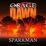 Osage Dawn   Darrel Sparkman