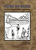 Testing the Waters: A Teen's Guide to Career Exploration