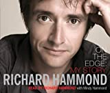Richard Hammond On The Edge: My Story