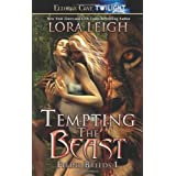 "Feline Breeds - Tempting the Beast: Feline Breeds 1von ""Lora Leigh"""