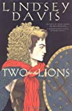 Two for the Lions (The Tenth Marcus Didius Falco Novel)