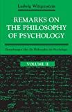 Remarks on the Philosophy of Psychology, Vol. II (English and German Edition) (0226904377) by Ludwig Wittgenstein