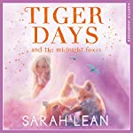 The Midnight Foxes: Tiger Days, Book 2 | Sarah Lean