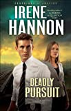 Deadly Pursuit (Guardians of Justice Book #2): A Novel