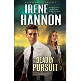 Deadly Pursuit (Guardians of Justice Book #2): A Novel ~ Irene Hannon