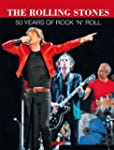 Rolling Stones - 50 Years of Rock'n'Roll