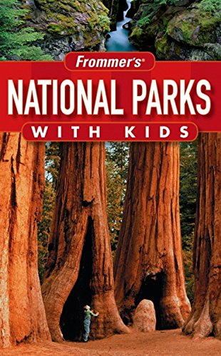 Frommer's National Parks with Kids (Park Guides)