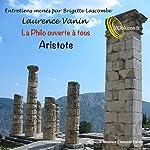 La philo ouverte à tous : Aristote | Laurence Vanin