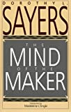 The Mind of the Maker (0060670770) by Dorothy L. Sayers