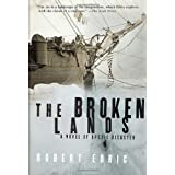 The Broken Lands: A Novel of Arctic Disaster ~ Robert Edric