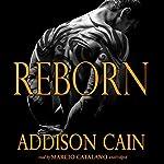 Reborn: Alpha's Claim, Book 3   Addison Cain