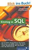 Einstieg in SQL: Inkl. SQL Syntax von MySQL, Access, SQL Server, Oracle, MaxDB/SAPDB, DB2 und Firebird (Galileo Computing)