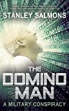 The Domino Man: A Military Conspiracy