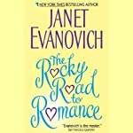The Rocky Road to Romance | Janet Evanovich
