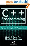 C++: Learn C++ Programming FAST!: The...