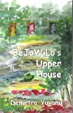 img - for BeJoWiLo's Upper House: Law of Attraction Basics for Children book / textbook / text book