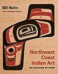 Northwest Coast Indian Art: An Analys...