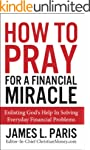 How To Pray For A Financial Miracle:...