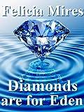 Diamonds are for Eden (Natasha Kelly, Mossad Spy)